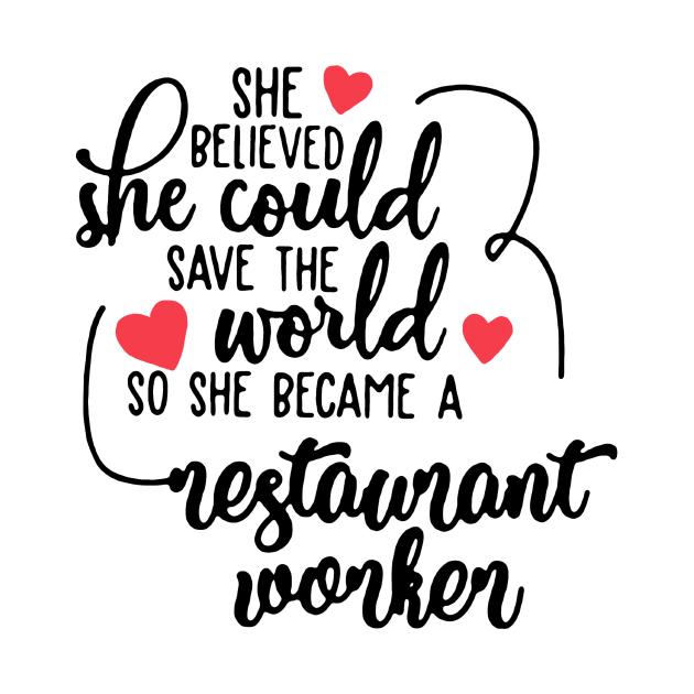 TeePublic: Restaurant Worker