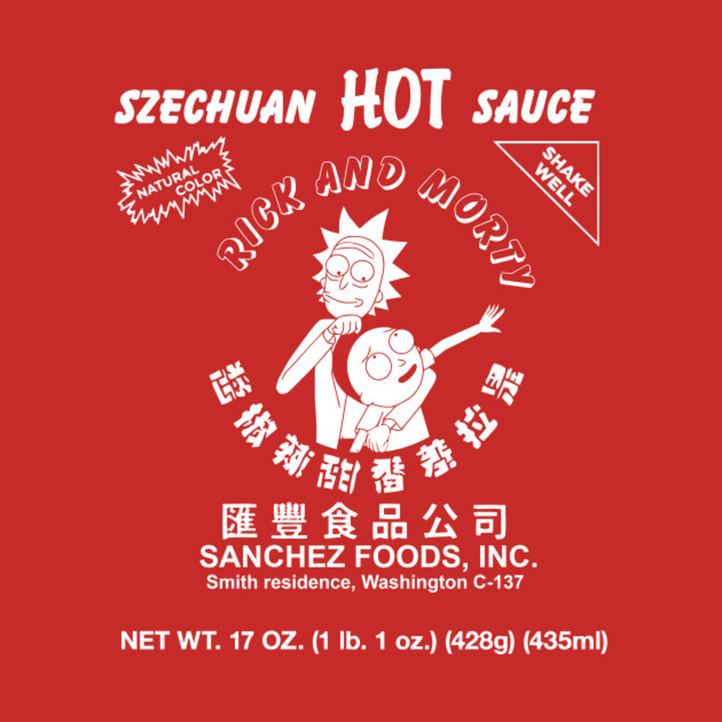 TeePublic: Szechuan Hot Sauce (Rick & Morty)