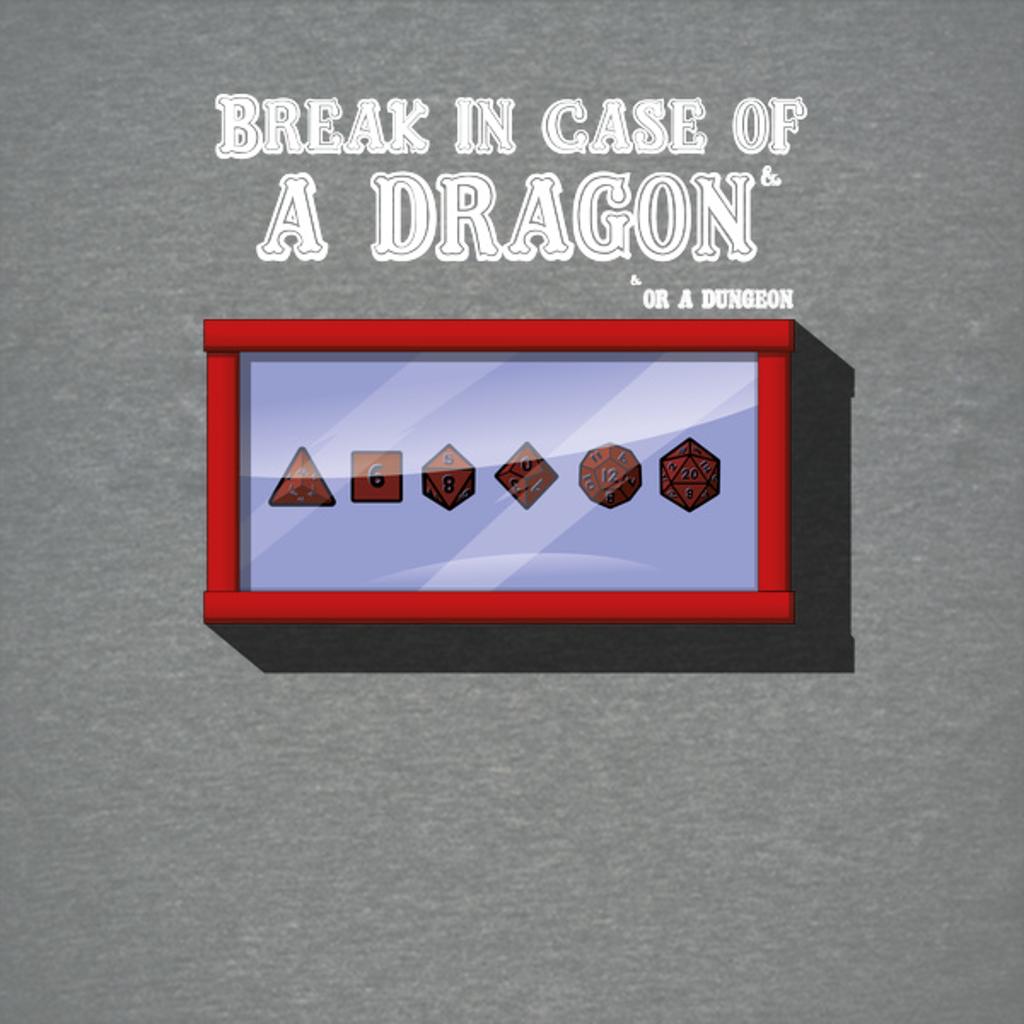 NeatoShop: Break in case of a dragon