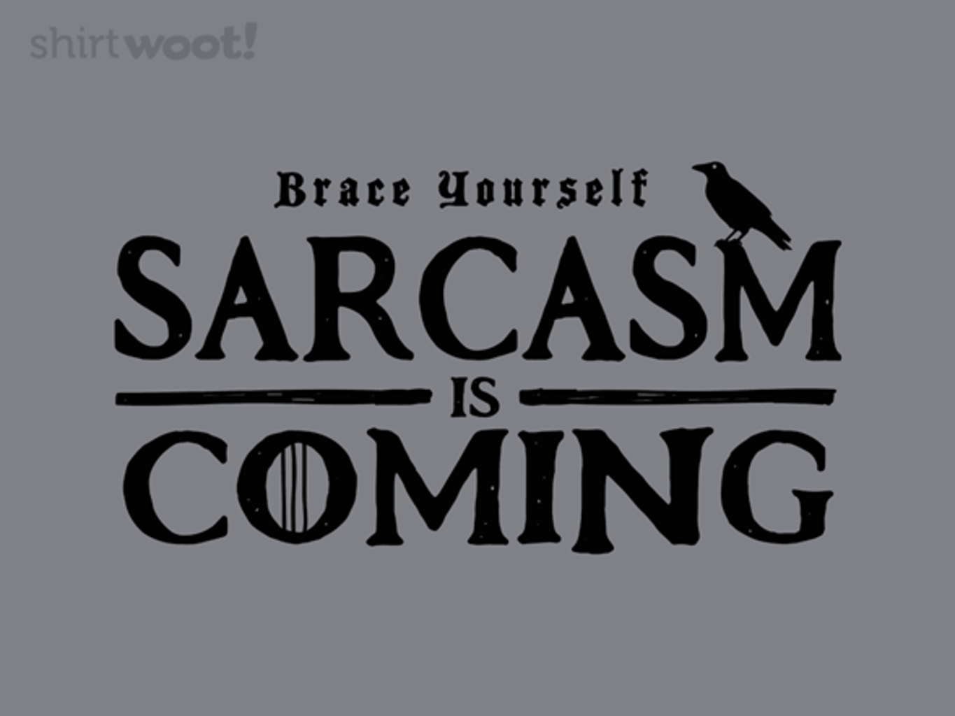 Woot!: Brace Yourself - $15.00 + Free shipping