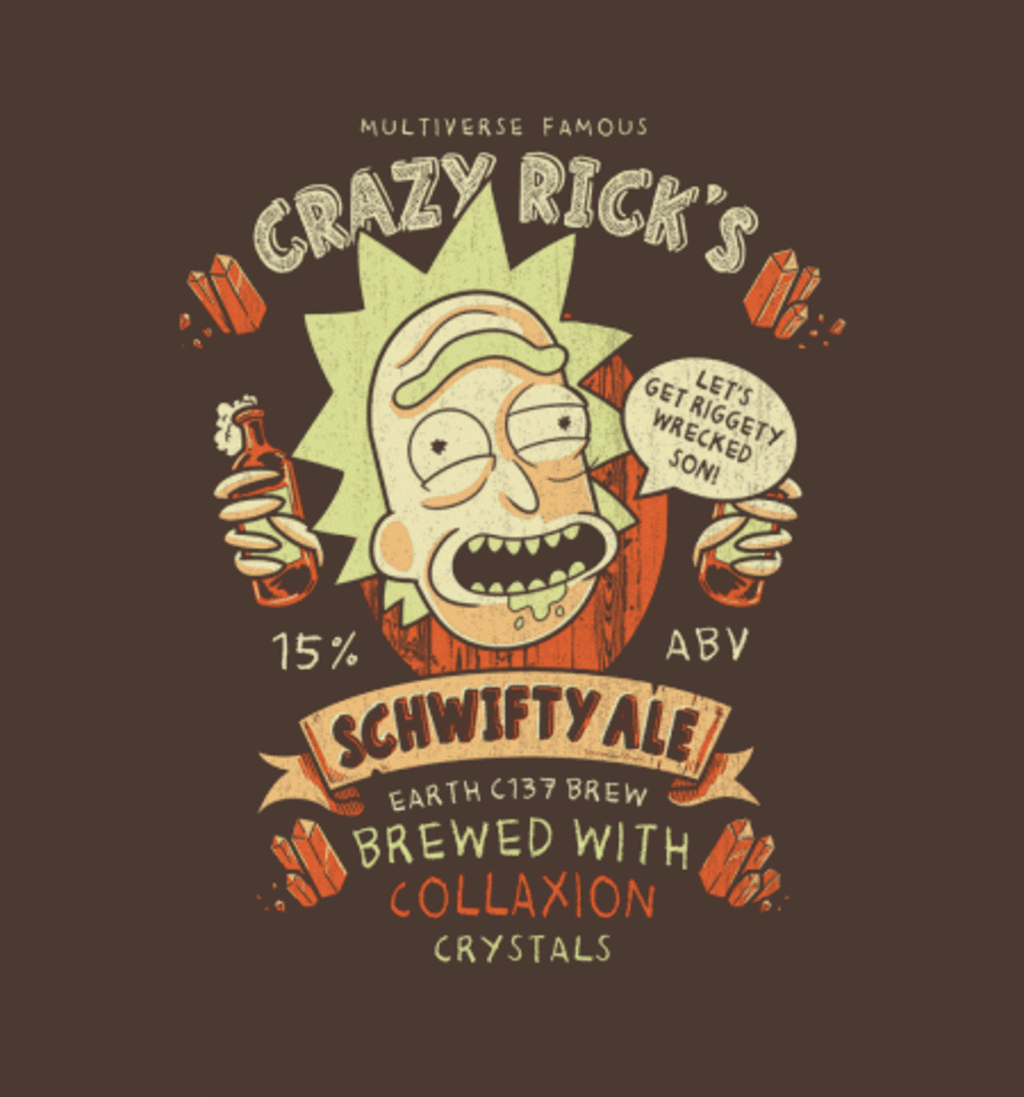 BustedTees: Schwifty Ale
