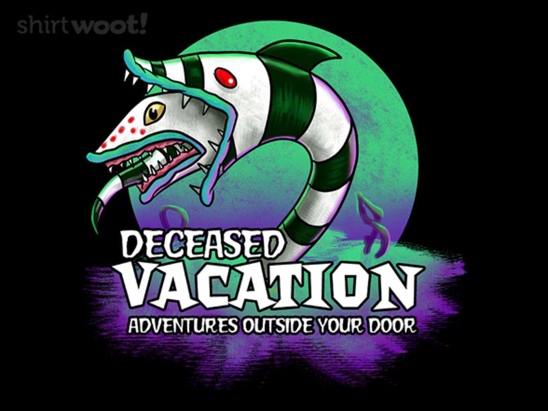 Woot!: Deceased Vacation