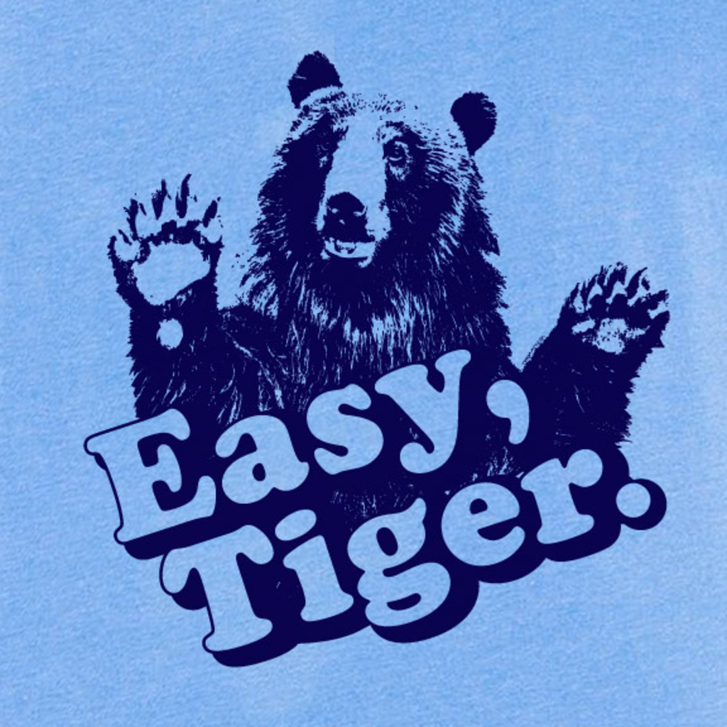 Tee Gravy: Easy Tiger