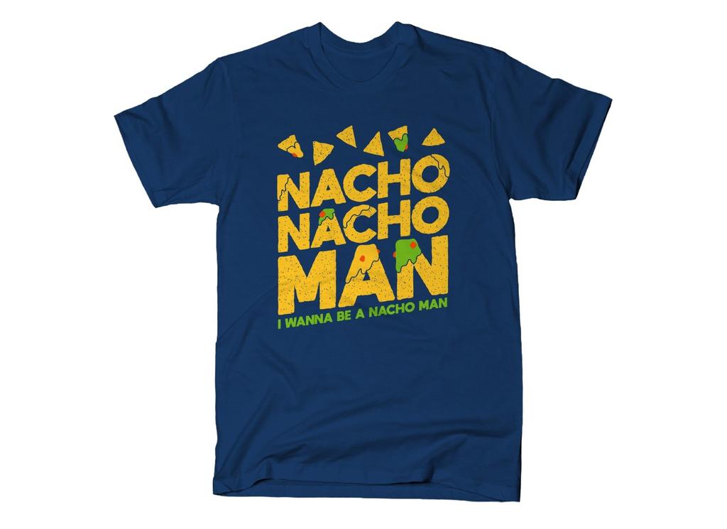 SnorgTees: Nacho Nacho Man