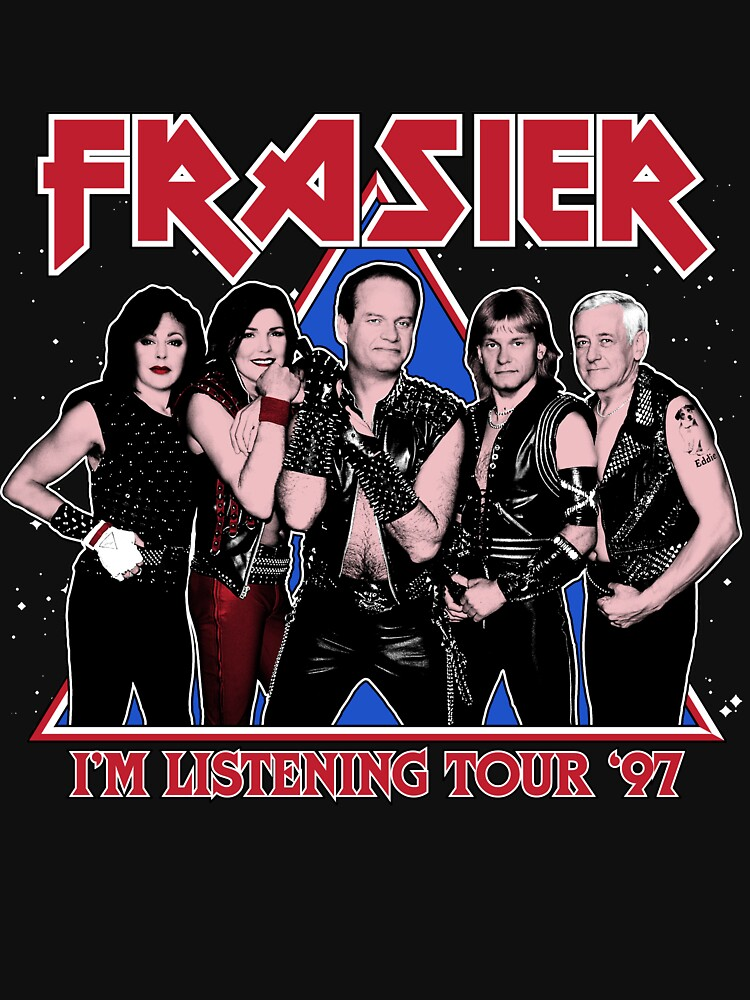 RedBubble: FRASIER - I'M LISTENING TOUR '97