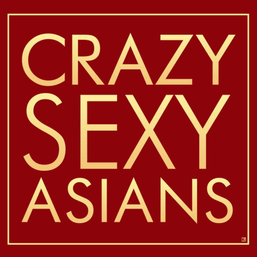 NeatoShop: Crazy Sexy Asians