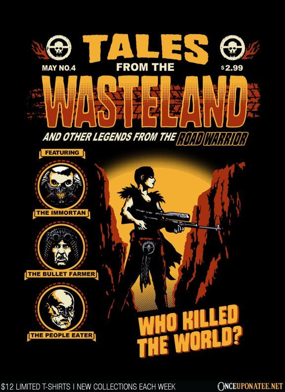 Once Upon a Tee: Tales from the Wasteland