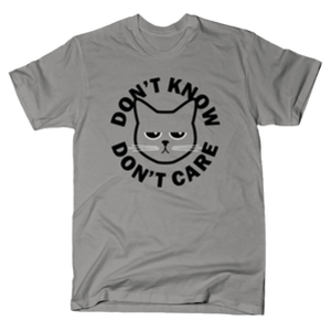 SnorgTees: Don't Know Don't Care