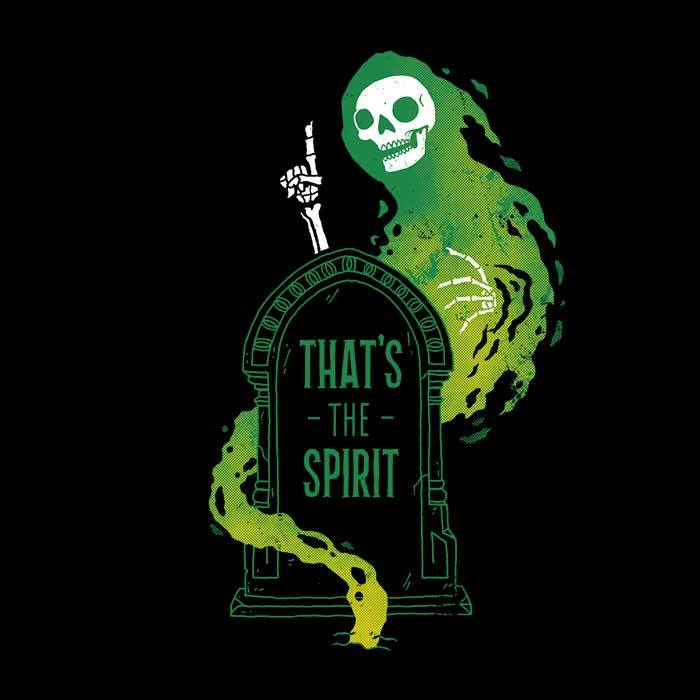 Once Upon a Tee: That's the Spirit