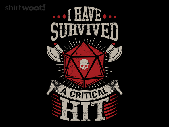 Woot!: I Survived a Critical Hit