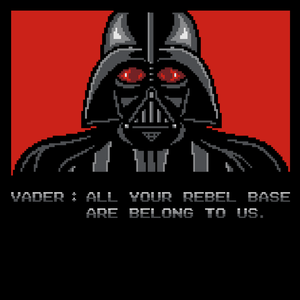 Pop-Up Tee: All Your Rebel Base Are Belongs To Us