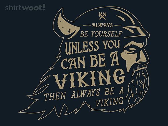 Woot!: Always Be a Viking