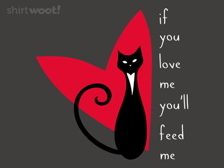 Woot!: Love Me Feed Me