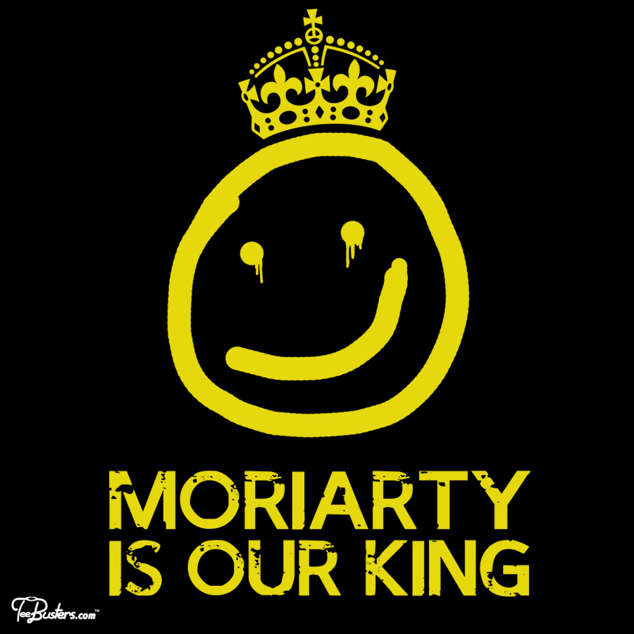 TeeBusters: Moriarty is our king