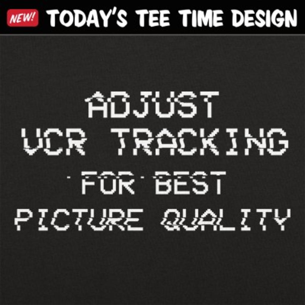 6 Dollar Shirts: Adjust VCR