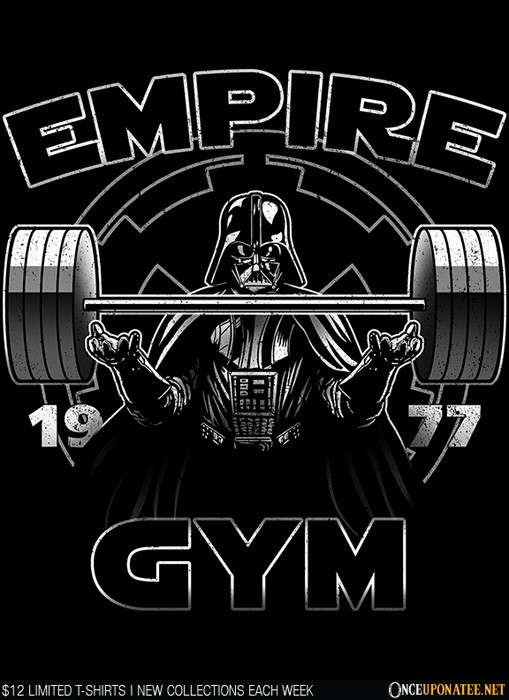 Once Upon a Tee: Empire Gym