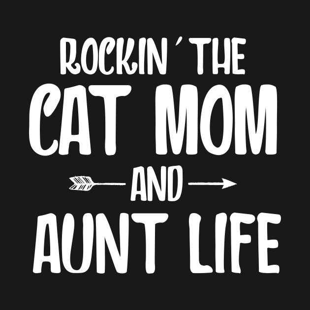 TeePublic: Rockin the cat mom and aunt life