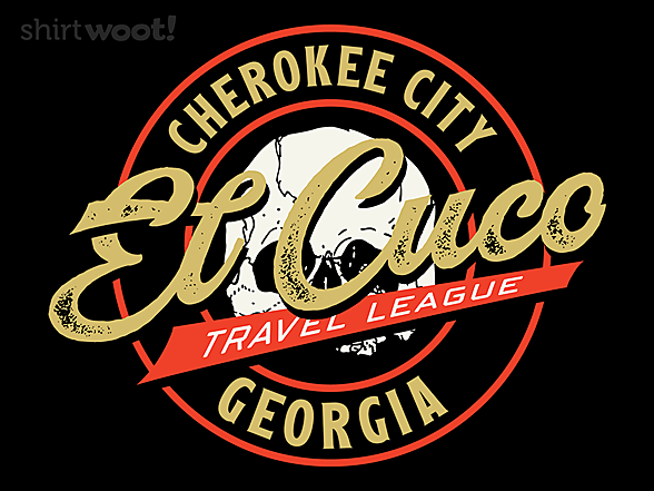 Woot!: El Cuco Travel League