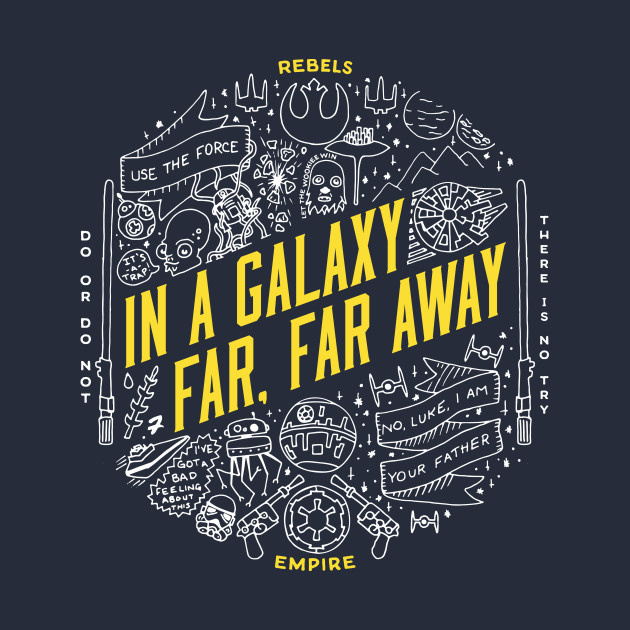 TeePublic: In A Galaxy Far, Far Away