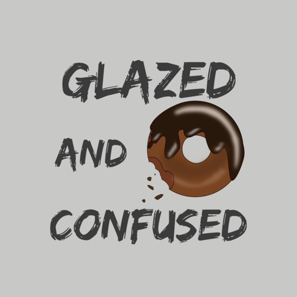 BustedTees: Glazed and Confused, Funny Donut