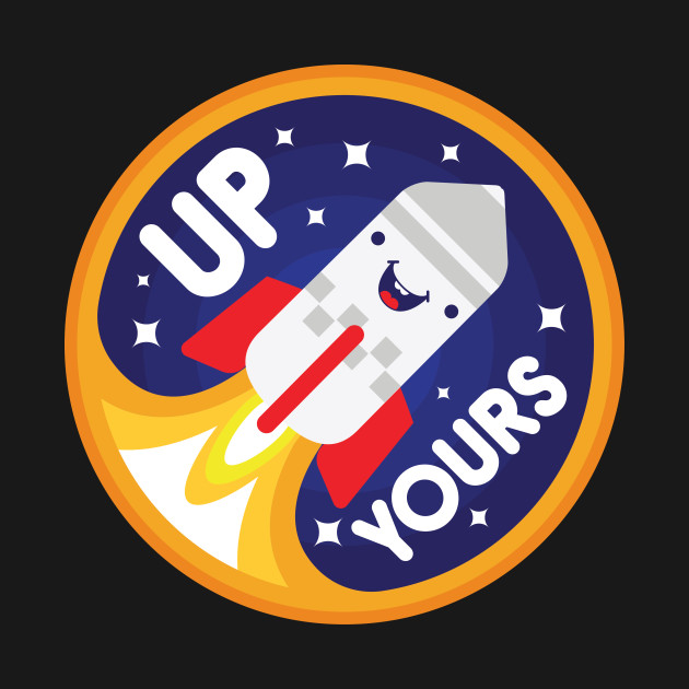 TeePublic: Up Yours