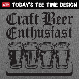6 Dollar Shirts: Craft Beer Enthusiast