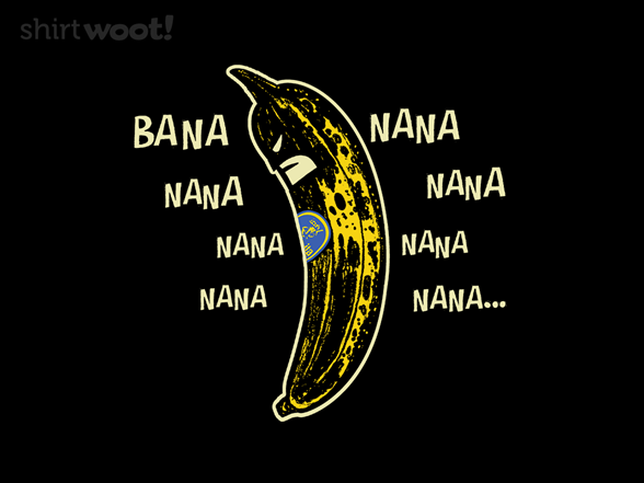 Woot!: Bananana