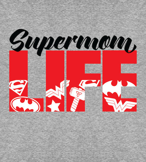 Shirt Battle: Supermom Life