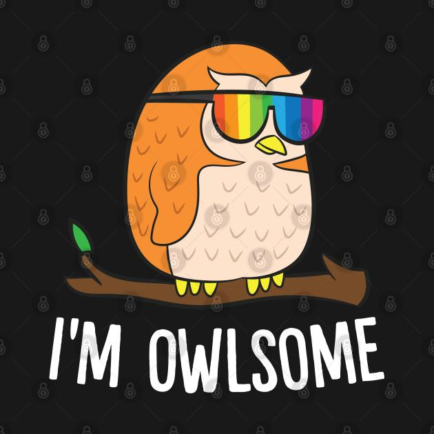 TeePublic: Funny Owl I'M Owlsome Cute Owl