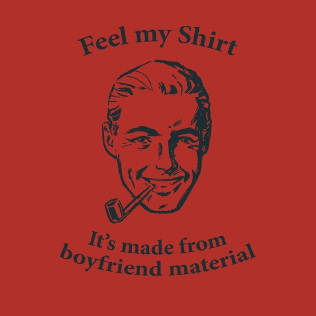 BustedTees: Boyfriend Material