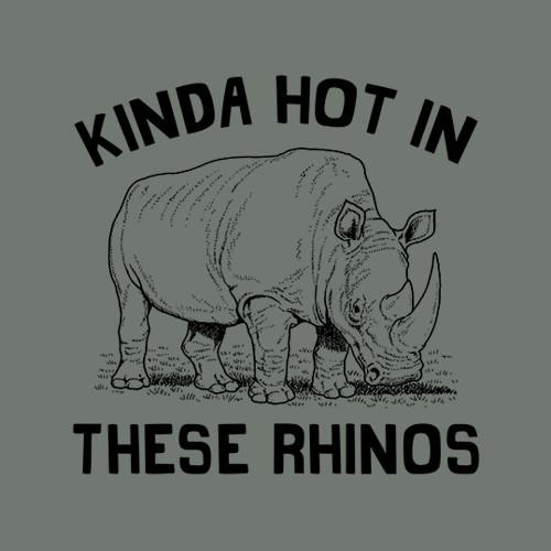 Five Finger Tees: Kinda Hot In These Rhinos T-Shirt