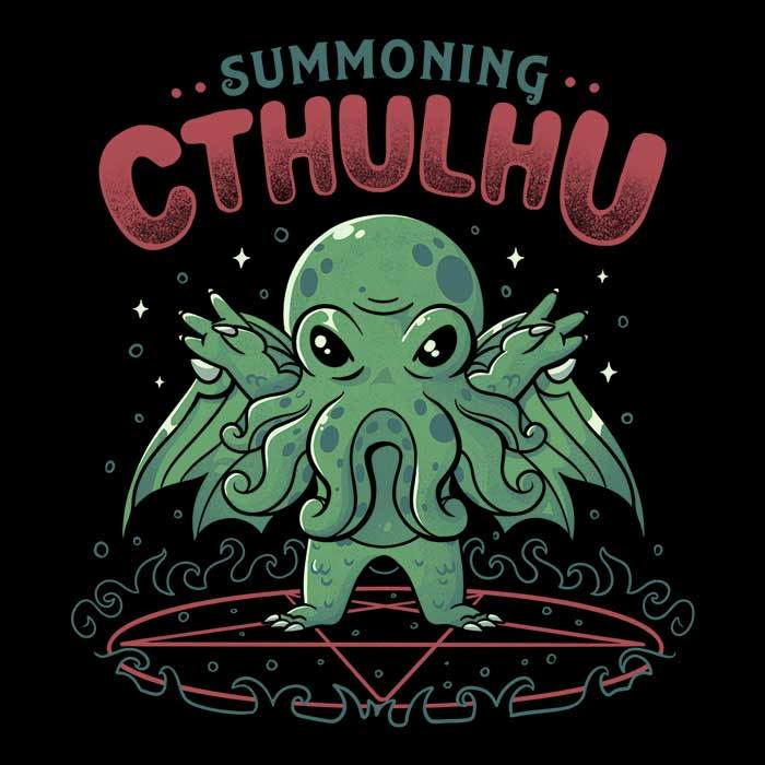 Once Upon a Tee: Summoning Cthulhu