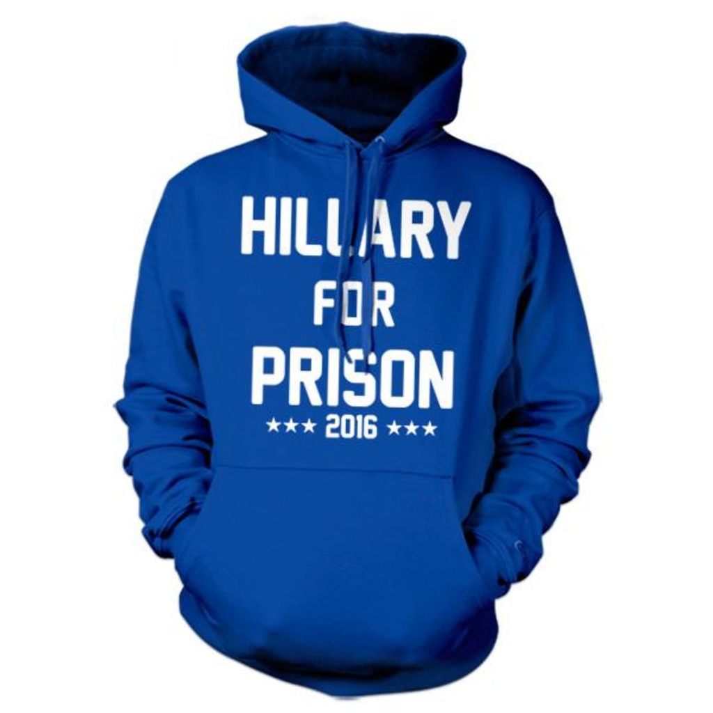 Five Finger Tees: Hillary For Prison Hoodie