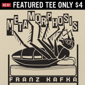 6 Dollar Shirts: Kafka Metamorphosis