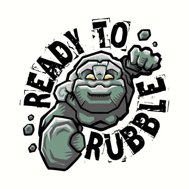 TeePublic: Ready To Rubble Tiny T-Shirt