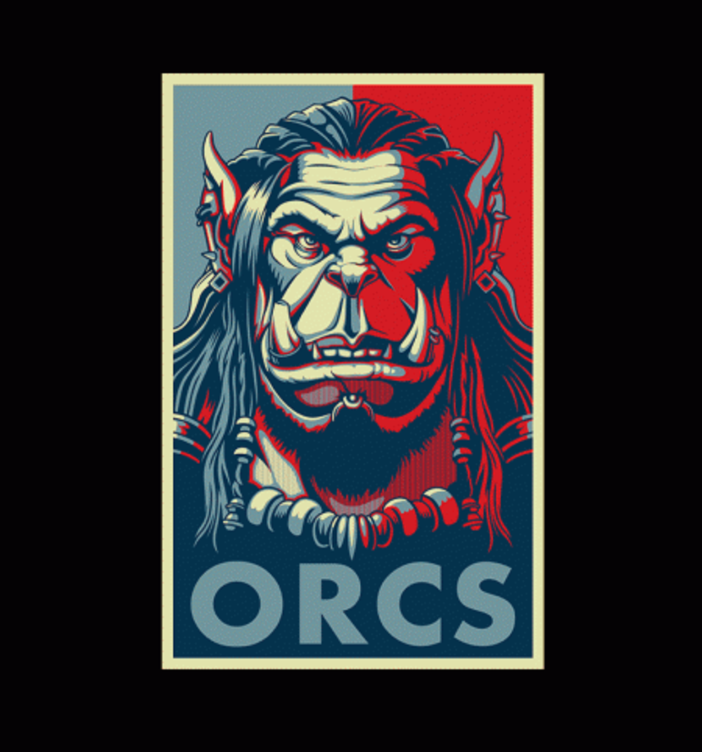 BustedTees: For The Orcs