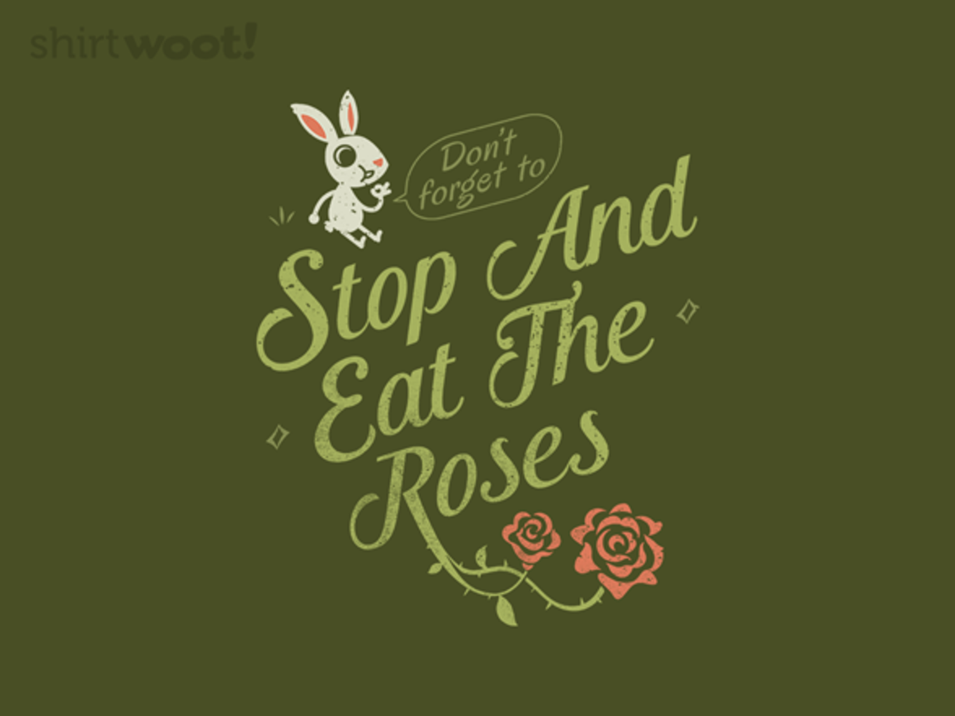 Woot!: Stop and Eat the Roses
