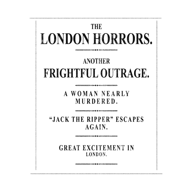 TeePublic: Jack the Ripper: 1888 Headline