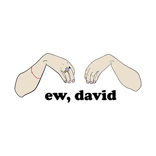 TeePublic: ew, david