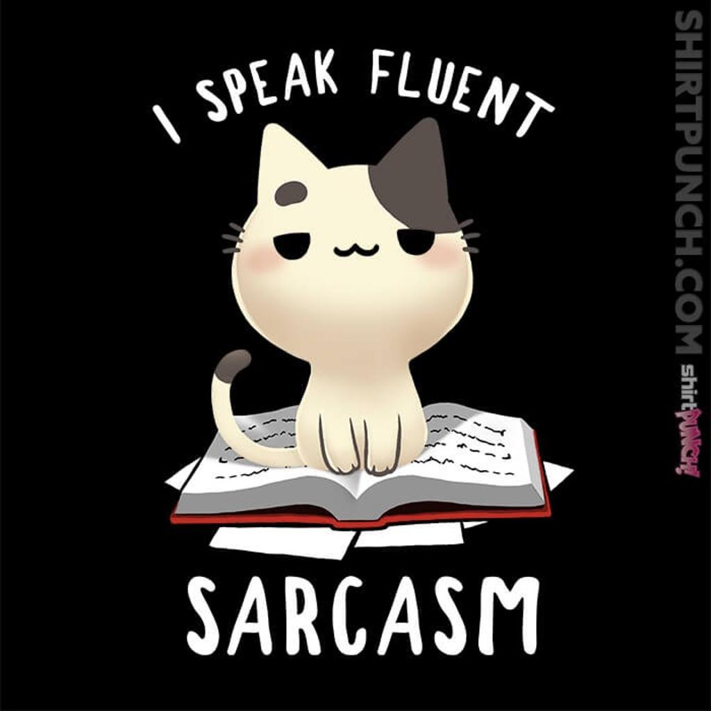 ShirtPunch: Fluent Sarcasm