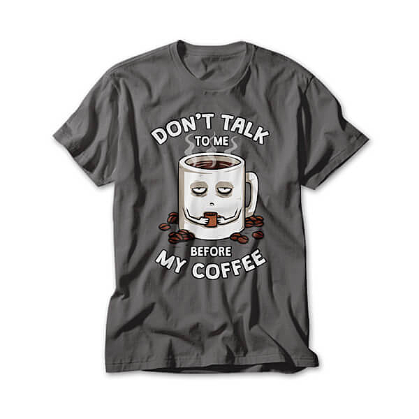 OtherTees: Before My Coffee