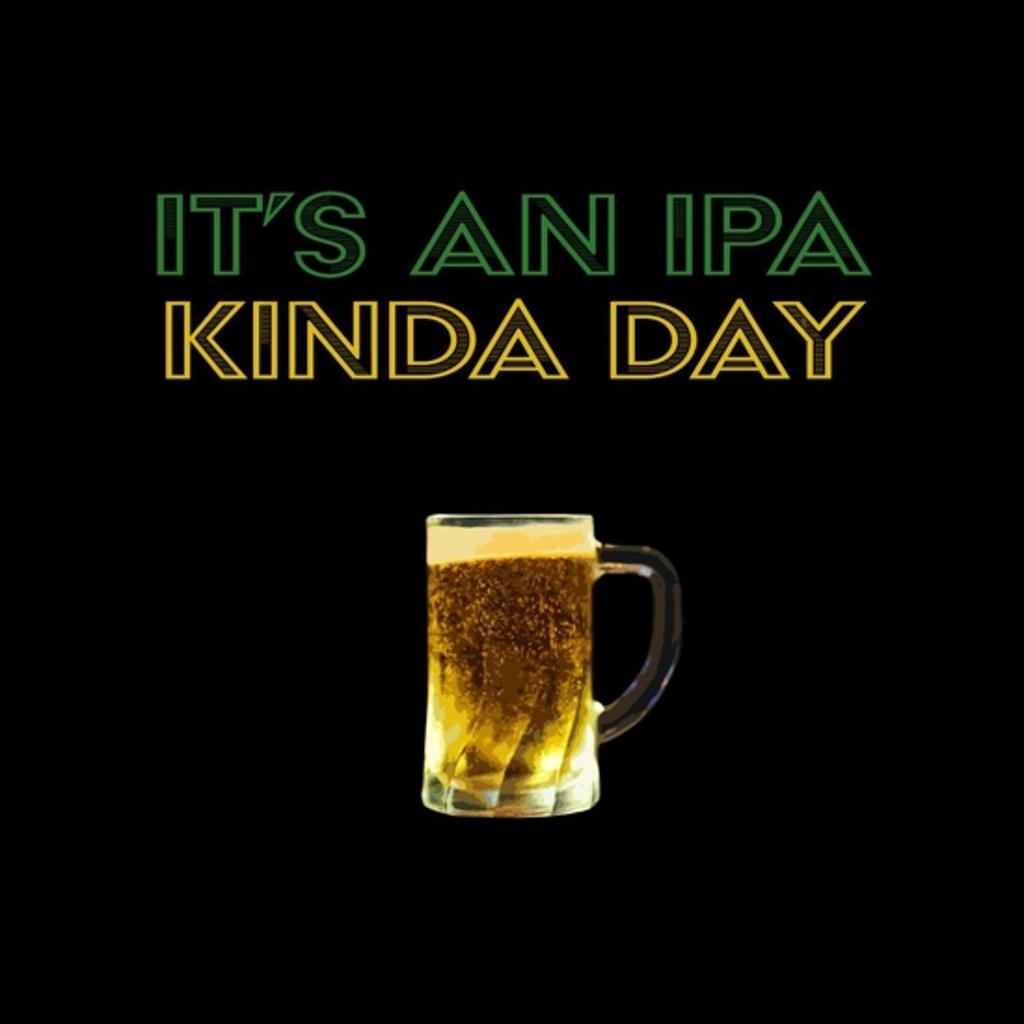 BustedTees: IPA kinda Day
