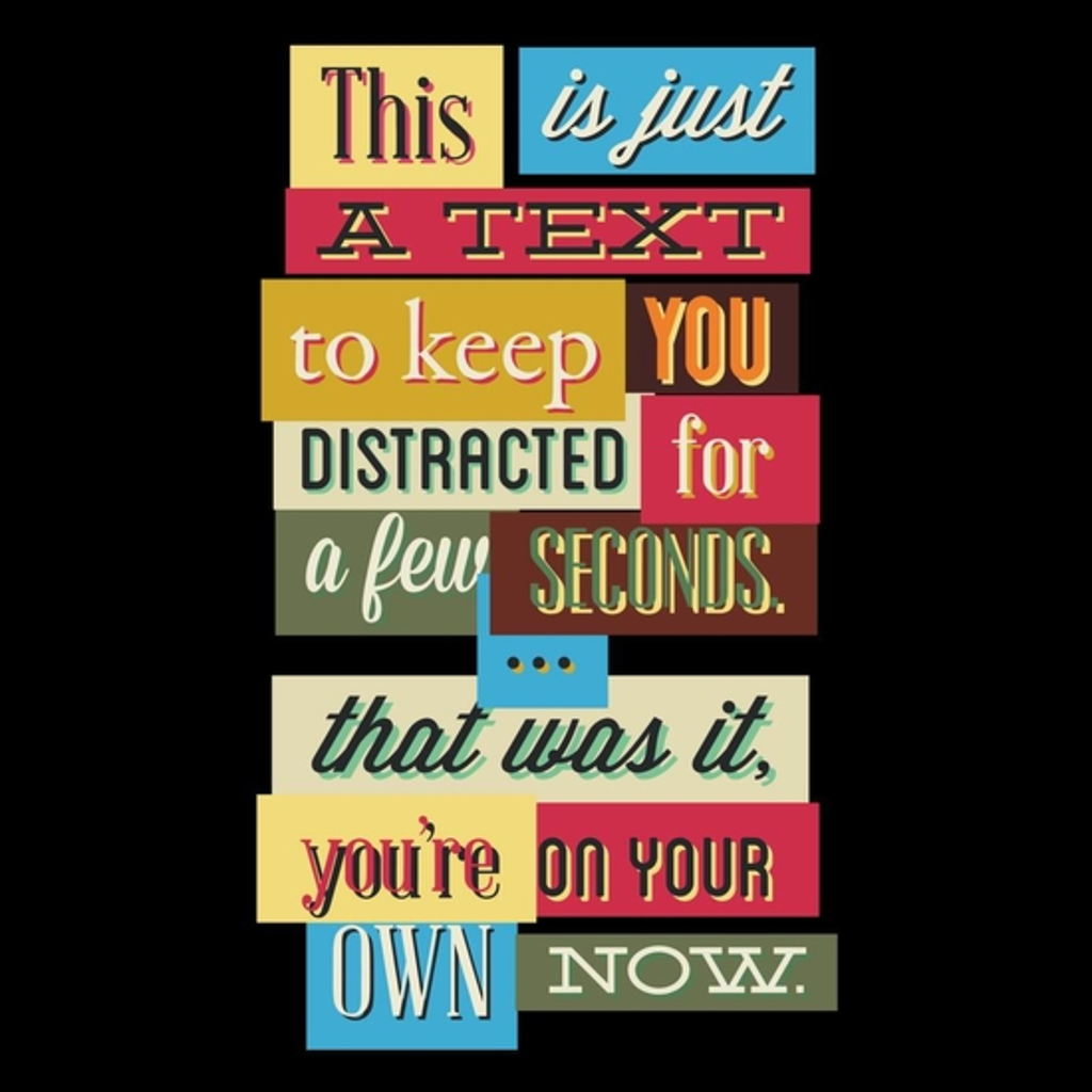 BustedTees: Distracted Text funny design