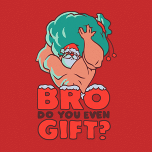 BustedTees: Do You Even Gift?