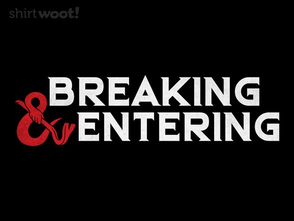 Woot!: Breaking & Entering