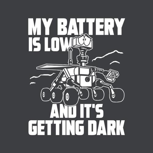 Five Finger Tees: My Battery Is Low And It's Getting Dark T-Shirt