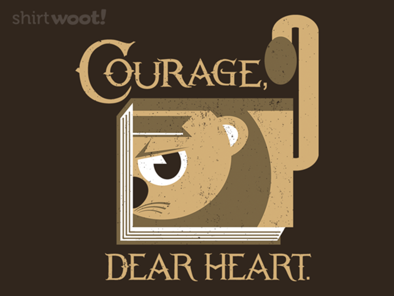 Woot!: Courage