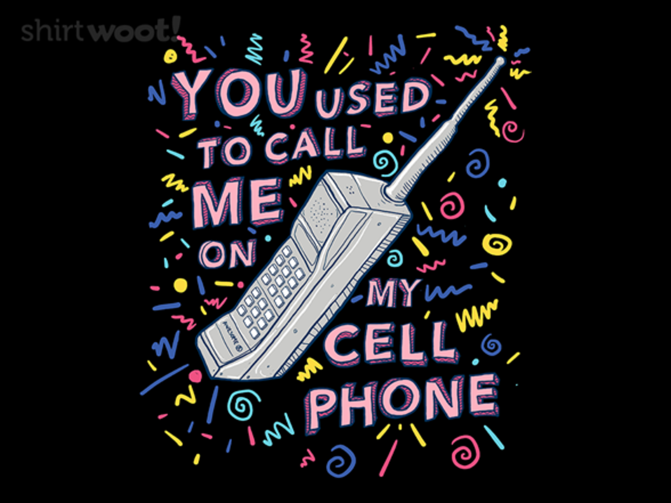 Woot!: You Used to Call Me...