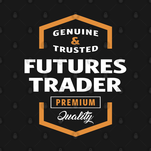 TeePublic: Futures Trader