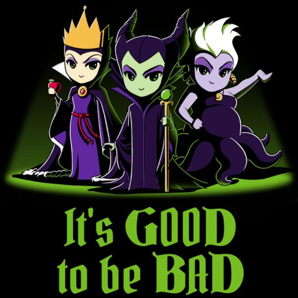 TeeTurtle: It's Good To Be Bad (Disney Villains)
